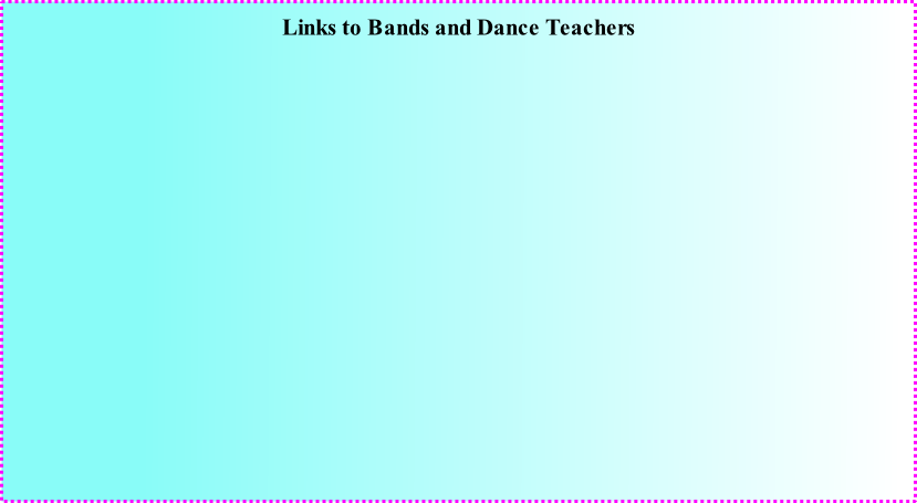 Links to Bands and Dance Teachers