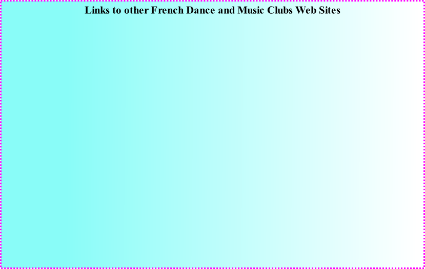 Links to other French Dance and Music Clubs Web Sites